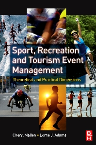 Sport, Recreation and Tourism Event Management - 1st Edition - ISBN: 9780750684477