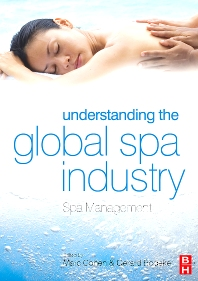 Understanding the Global Spa Industry - 1st Edition - ISBN: 9780750684644