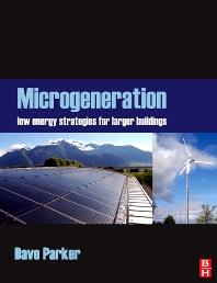 Microgeneration - 1st Edition - ISBN: 9780750684705, 9780080942292