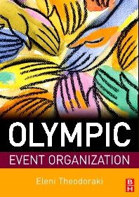 Olympic Event Organization - 1st Edition - ISBN: 9780750684767