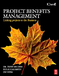 Cover image for Project Benefits Management: Linking projects to the Business