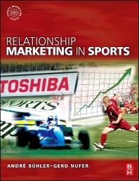 Relationship Marketing in Sports - 1st Edition - ISBN: 9780750684958