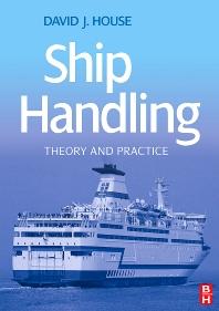 Ship Handling - 1st Edition - ISBN: 9780750685306