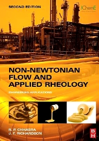 Non-Newtonian Flow and Applied Rheology, 2nd Edition,R. P. Chhabra,J.F. Richardson,ISBN9780750685320