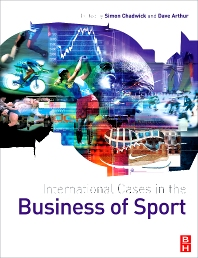 International Cases in the Business of Sport - 1st Edition - ISBN: 9780750685436