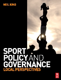 Sport Policy and Governance - 1st Edition - ISBN: 9780750685474