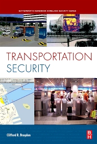 Transportation Security - 1st Edition - ISBN: 9780750685498, 9780080887302