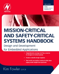Mission-Critical and Safety-Critical Systems Handbook - 1st Edition - ISBN: 9780750685672, 9780080942551