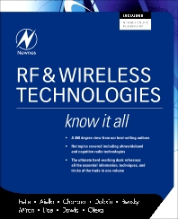 RF & Wireless Technologies: Know It All, 1st Edition,Bruce Fette,Roberto Aiello, Ph.D.,Praphul Chandra,Daniel Dobkin,Dan Bensky,Douglas Miron,David Lide,Farid Dowla,Ron Olexa,ISBN9780750685818