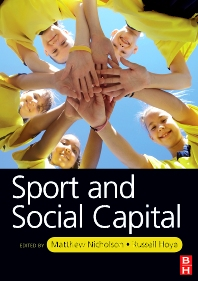 Sport and Social Capital - 1st Edition - ISBN: 9780750685863