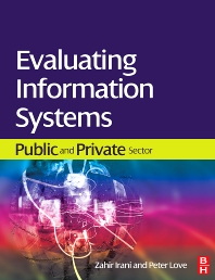 Evaluating Information Systems - 1st Edition - ISBN: 9780750685870