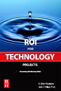 ROI for Technology Projects - 1st Edition - ISBN: 9780750685887