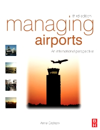 Managing Airports - 3rd Edition - ISBN: 9780750686136