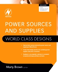 Power Sources and Supplies: World Class Designs - 1st Edition - ISBN: 9780750686266, 9780080556574