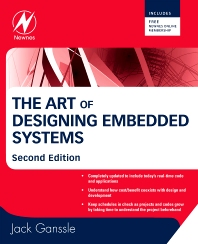 The Art of Designing Embedded Systems - 2nd Edition - ISBN: 9780750686440, 9780080568799