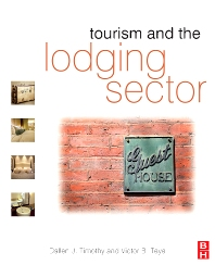 Tourism and the Lodging Sector - 1st Edition - ISBN: 9780750686594