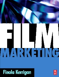 Film Marketing - 1st Edition - ISBN: 9780750686839