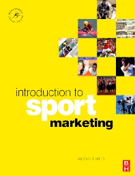Introduction to Sport Marketing - 1st Edition - ISBN: 9780750686853