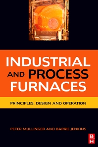 Industrial and Process Furnaces - 1st Edition - ISBN: 9780750686921, 9780080558066