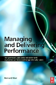 Managing and Delivering Performance - 1st Edition - ISBN: 9780750687102