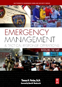 Emergency Management and Tactical Response Operations - 1st Edition - ISBN: 9780750687126, 9780080878607