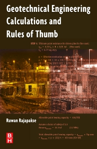 Geotechnical Engineering Calculations and Rules of Thumb, 1st Edition,Ruwan Rajapakse,ISBN9780750687645