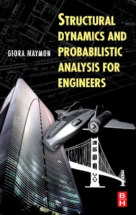 Cover image for Structural Dynamics and Probabilistic Analysis for Engineers
