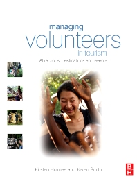 Managing Volunteers in Tourism - 1st Edition - ISBN: 9780750687676