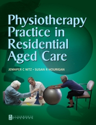 Cover image for Physiotherapy Practice in Residential Aged Care