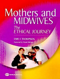 Mothers and Midwives - 1st Edition - ISBN: 9780750687768