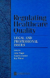 Regulating Healthcare Quality - 1st Edition - ISBN: 9780750687843