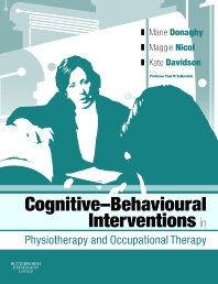 Cover image for Cognitive Behavioural Interventions in Physiotherapy and Occupational Therapy