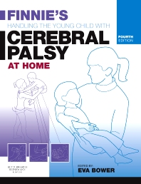 Cover image for Finnie's Handling the Young Child with Cerebral Palsy at Home