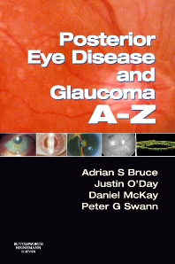 Posterior Eye Disease and Glaucoma A-Z