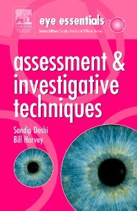 Eye Essentials: Assessment & Investigative Techniques