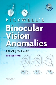Pickwell's Binocular Vision Anomalies, 5th Edition,Bruce Evans,ISBN9780750688970