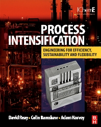 Process Intensification - 1st Edition - ISBN: 9780750689410, 9780080558080