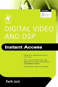 Digital Video and DSP: Instant Access, 1st Edition,Keith Jack,ISBN9780750689755