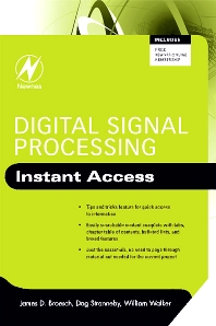 Digital Signal Processing: Instant Access - 1st Edition - ISBN: 9780750689762, 9780080560137