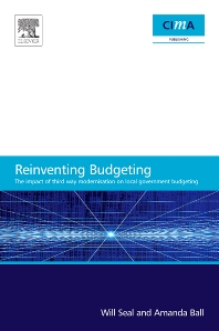 The Impact of Local Government Modernisation Policies on Local Budgeting-CIMA Research Report - 1st Edition - ISBN: 9780750689816, 9780080878911