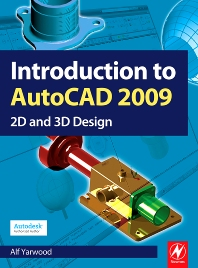 Introduction to AutoCAD 2009 - 1st Edition - ISBN: 9780750689830