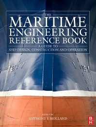 The Maritime Engineering Reference Book, 1st Edition,Anthony Molland,ISBN9780750689878