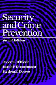 Security and Crime Prevention, 2nd Edition,Joseph Donnermeyer,Robert O'Block,ISBN9780750690072