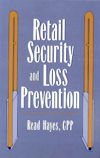 Retail Security and Loss Prevention - 1st Edition - ISBN: 9780750690386, 9781483296005