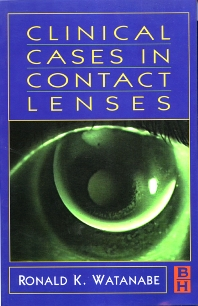 Clinical Case in Contact Lenses - 1st Edition - ISBN: 9780750690447, 9780702039263