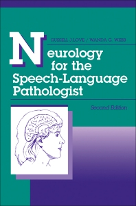 Neurology for the Speech-Language Pathologist - 2nd Edition - ISBN: 9780750690768, 9781483141992