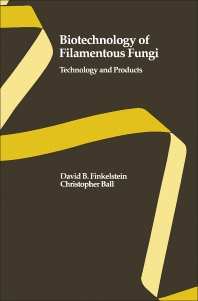 Biotechnology of Filamentous Fungi - 1st Edition - ISBN: 9780750691154, 9781483292212