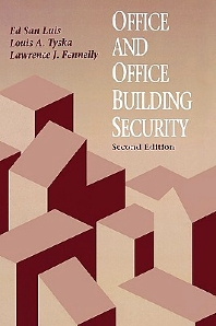 Office & Office Building Security, 2nd Edition,Edward Luis,Lawrence Fennelly,Louis Tyska,ISBN9780750694872
