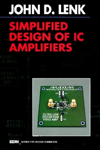 Simplified Design of IC Amplifiers, 1st Edition,John Lenk,ISBN9780750695084