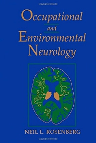 Occupational and Environmental Neurology - 1st Edition - ISBN: 9780750695152, 9781483292427